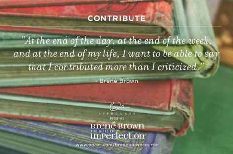 Contribute_quote Dr. Brene' Brown